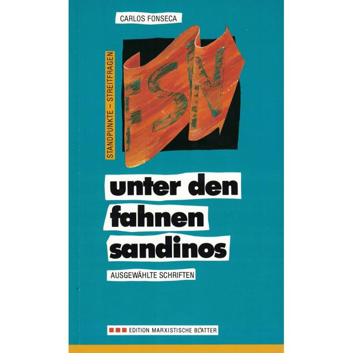 """Fonseca, Carlos """"Gründer und Führer der sandinistischen Bewegung"""""""