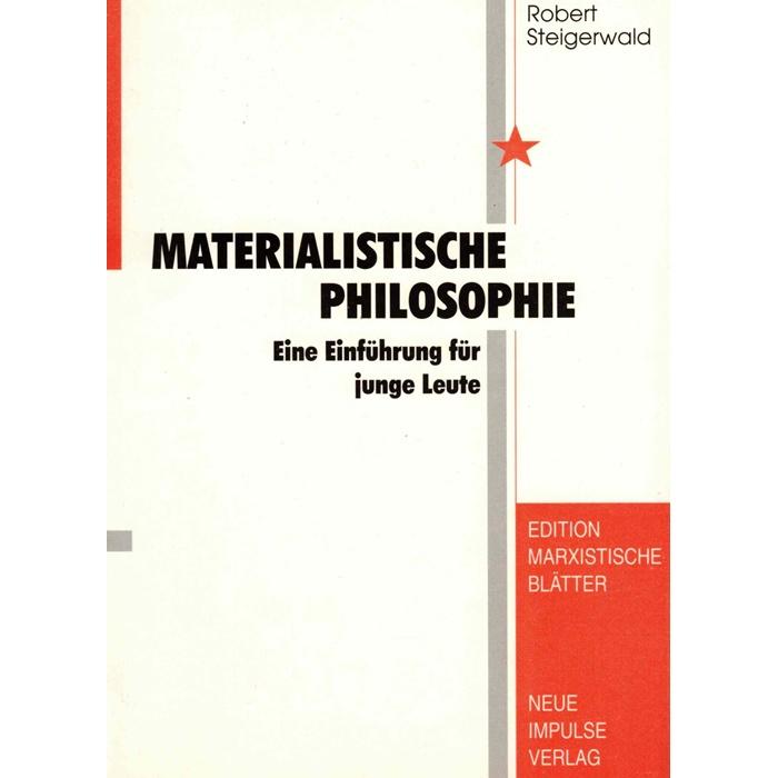 Steigerwald Materialistische Philosophie