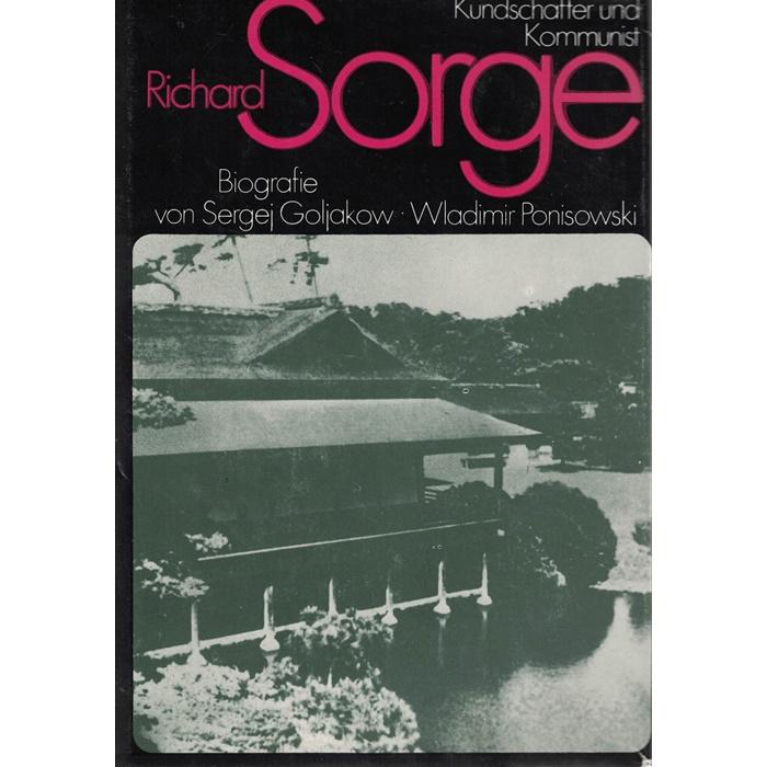 Richard Sorge - Kundschafter und Kommunist