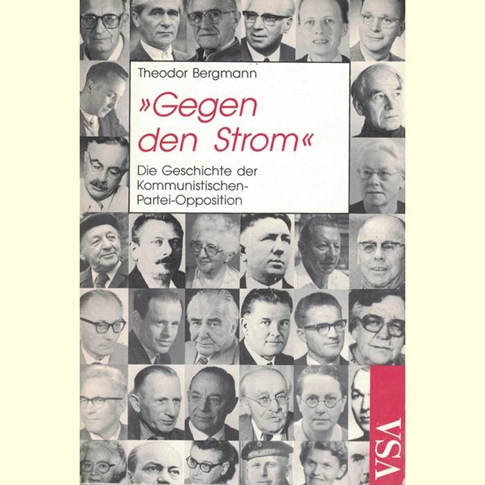 Theodor Bergmann - Gegen den Strom