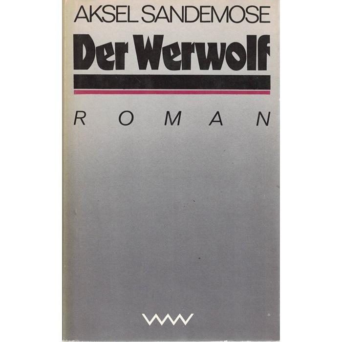 Aksel Sandemose - Der Werwolf - Roman