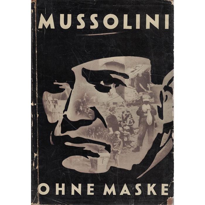 Alfred Kurella - Mussolini ohne Maske - Der erste Rote Reporter bereist Italien