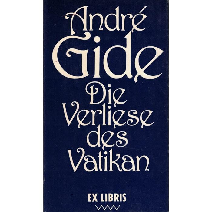 André Gide - Die Verliese des Vatikan - Die Falschmünzer