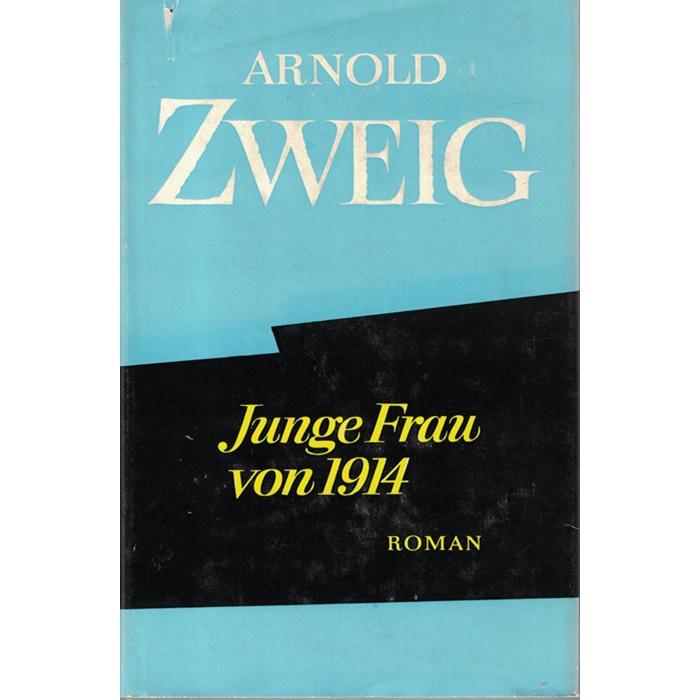 Arnold Zweig - Junge Frau von 1914 - Roman - Ausgewählte Werke in Einzelausgaben, Band II