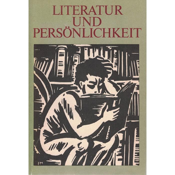Autorenkollektiv - Literatur und Persönlichkeit