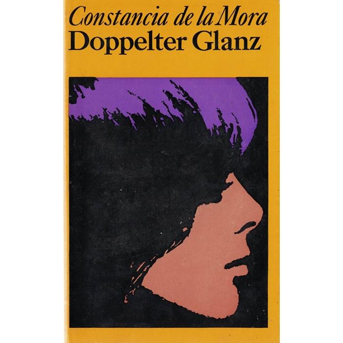 Constancia de la Mora - Doppelter Glanz - Die Lebensgeschichte einer spanischen Frau