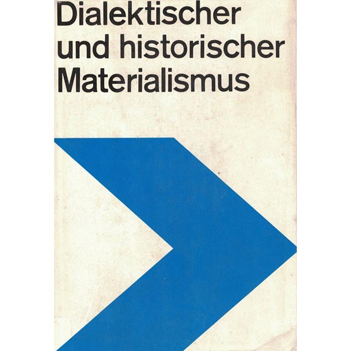 Dialektischer und historischer Materialismus - Lehrbuch für das marxistisch-leninistische Grundlagenstudium
