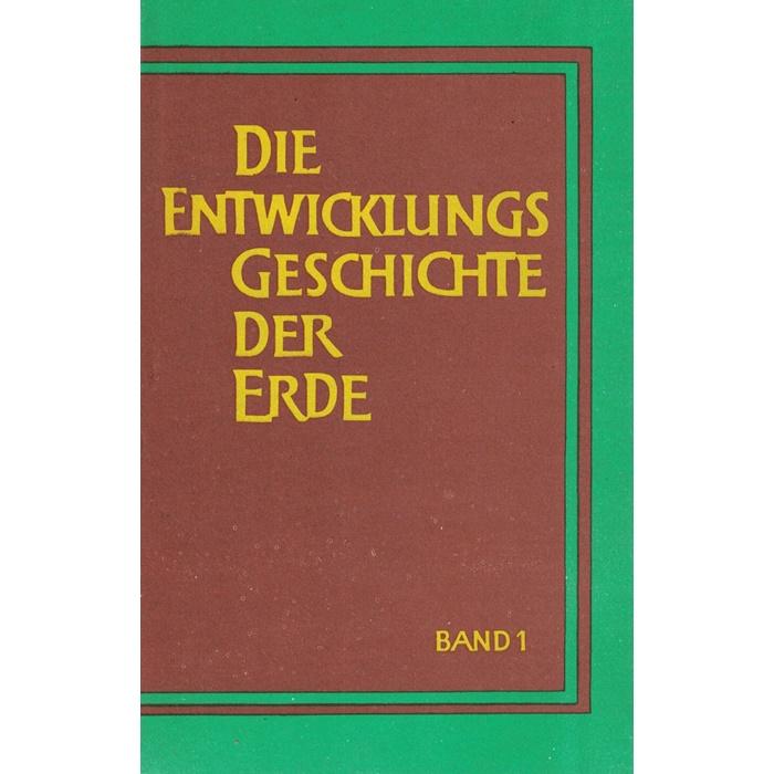 Die Entwicklungsgeschichte der Erde - 2 Bände
