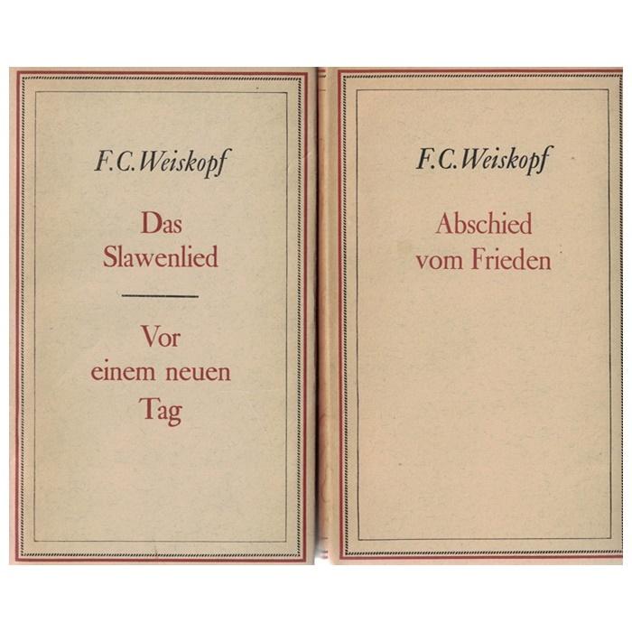 F. C. Weiskopf - Gesammelte Werke