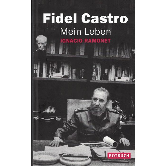 Fidel Castro - Mein Leben