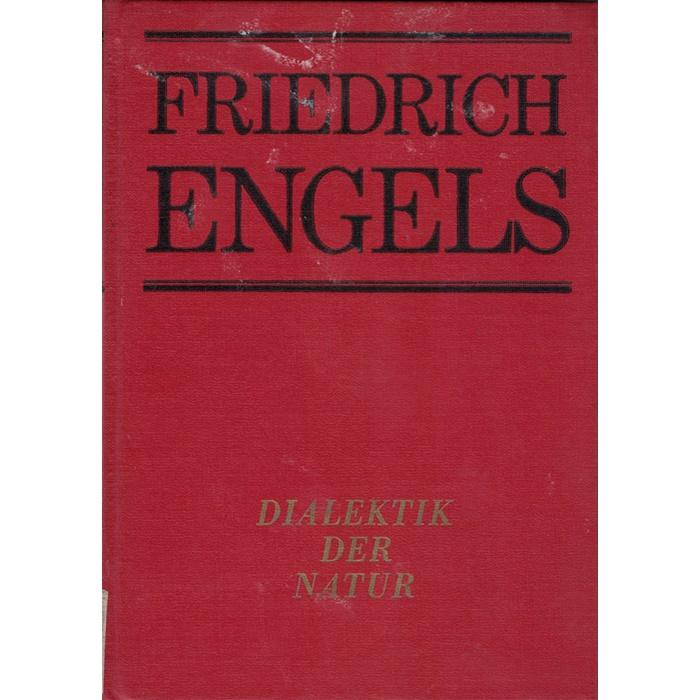 Friedrich Engels - Dialektik der Natur