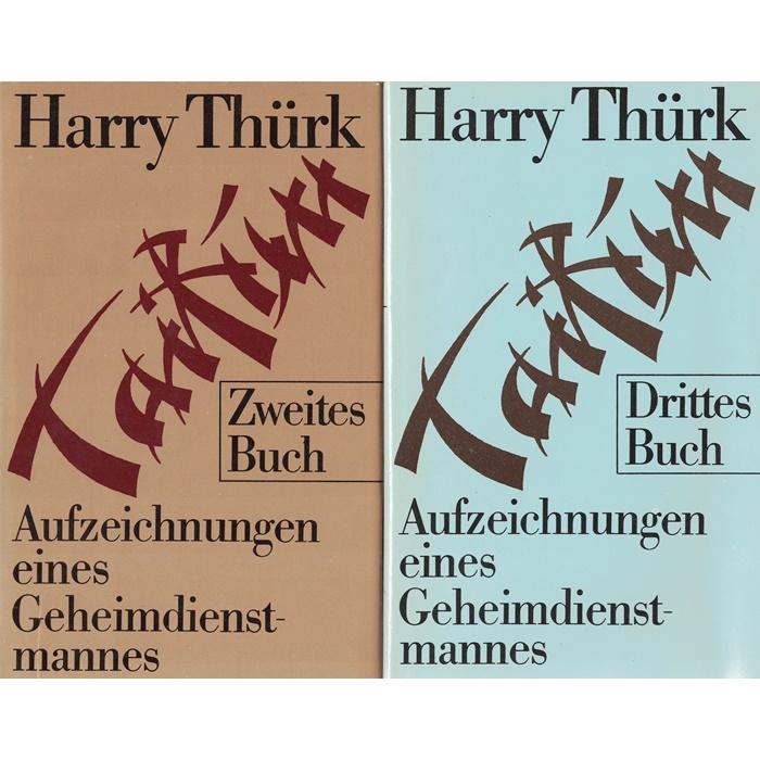 Harry Thürk - Aufzeichnungen eines Geheimdienstmannes