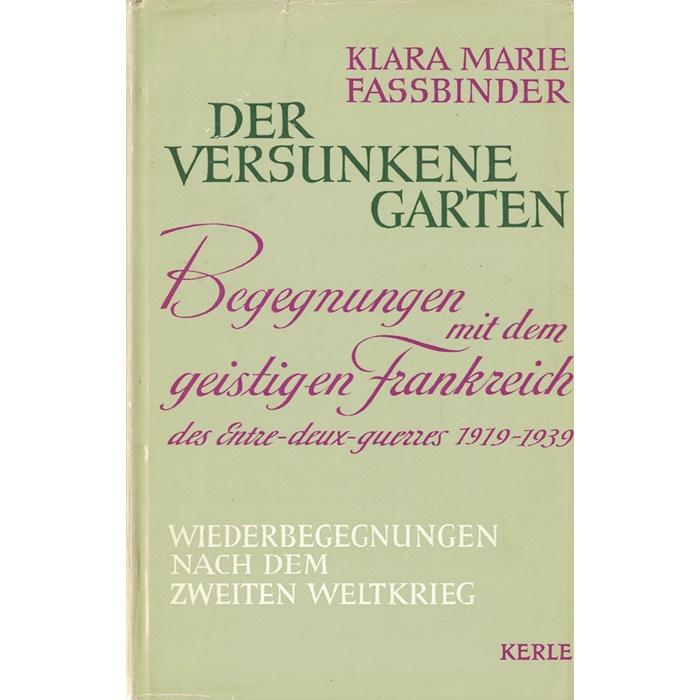 Klara Marie Fassbinder – Der versunkene Garten