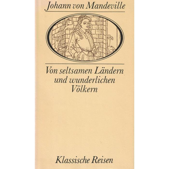 Klassische Reisen – Johann von Mandeville