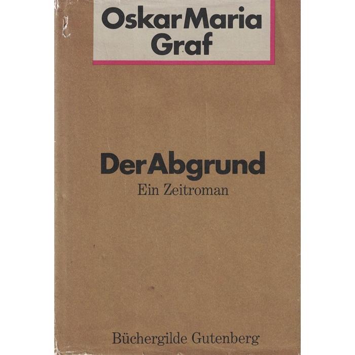 Oskar Maria Graf - Der Abgrund