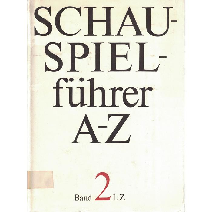 Schauspielführer in 2 Bänden