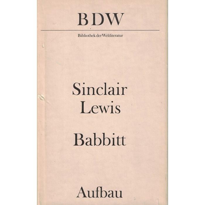 Sinclair Lewis - Babbitt - Bibliothek der Weltliteratur
