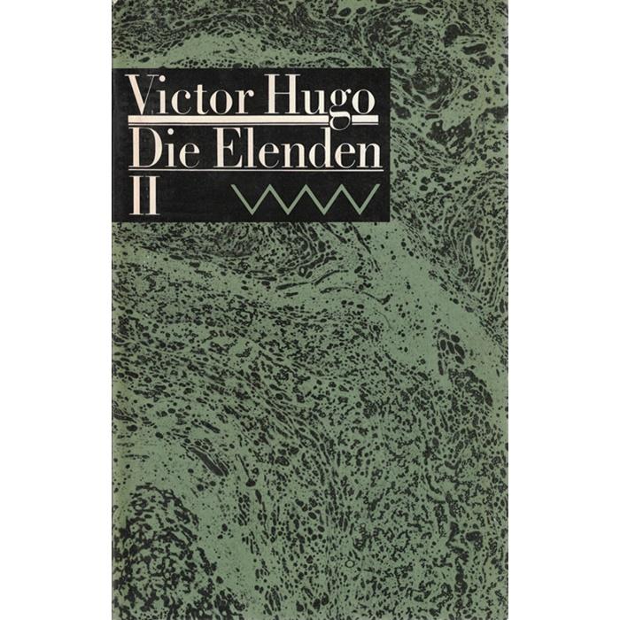 Victor Hugo – Die Elenden