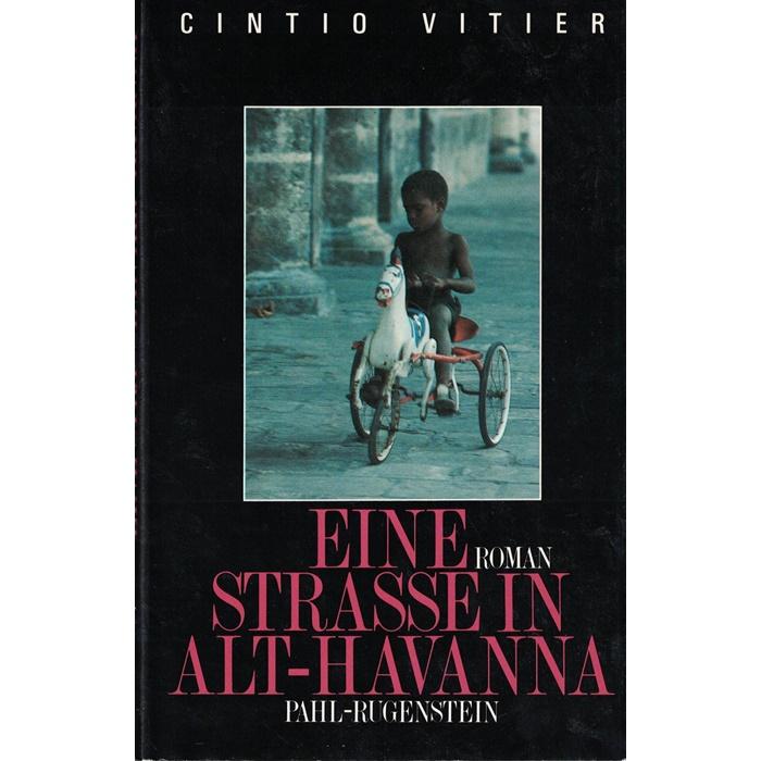 Cintio Vitier - Eine Straße in Alt-Havanna - Roman