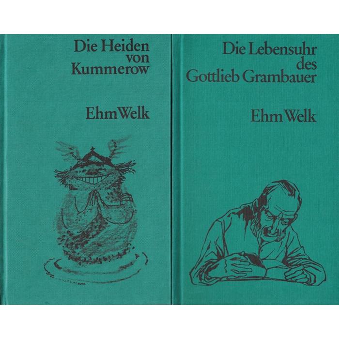 Ehm Welk - Die Gerechten von Kummerow Die Heiden von Kummerow Die Lebensuhr des Gottlieb Grambauer - 3 Roman
