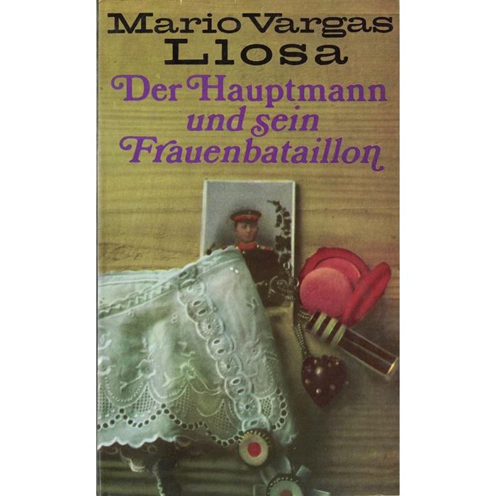 Mario Vargas Llosa – Der Hauptmann und sein Frauenbataillon