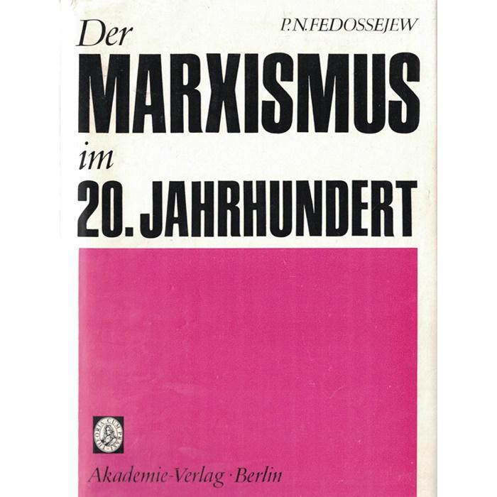 P. N. Fedossejew – Der Marxismus im 20. Jahrhundert