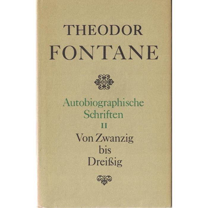 Theodor Fontane - Autobiographische Schriften 4 Bände
