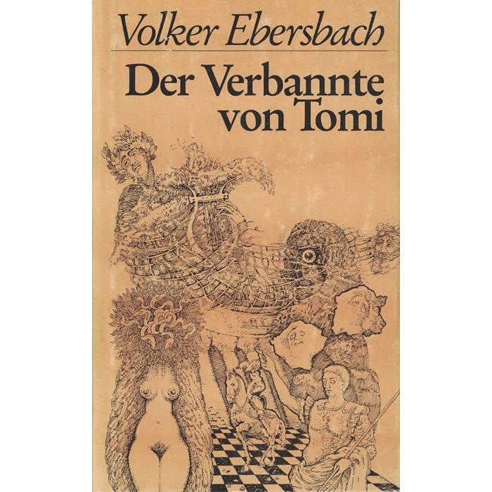 Volker Ebersbach - Der Verbannte von Tomi - Historische Erzählungen