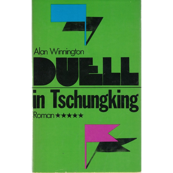 Alan Winnigton - Duell in Tschungking - Roman