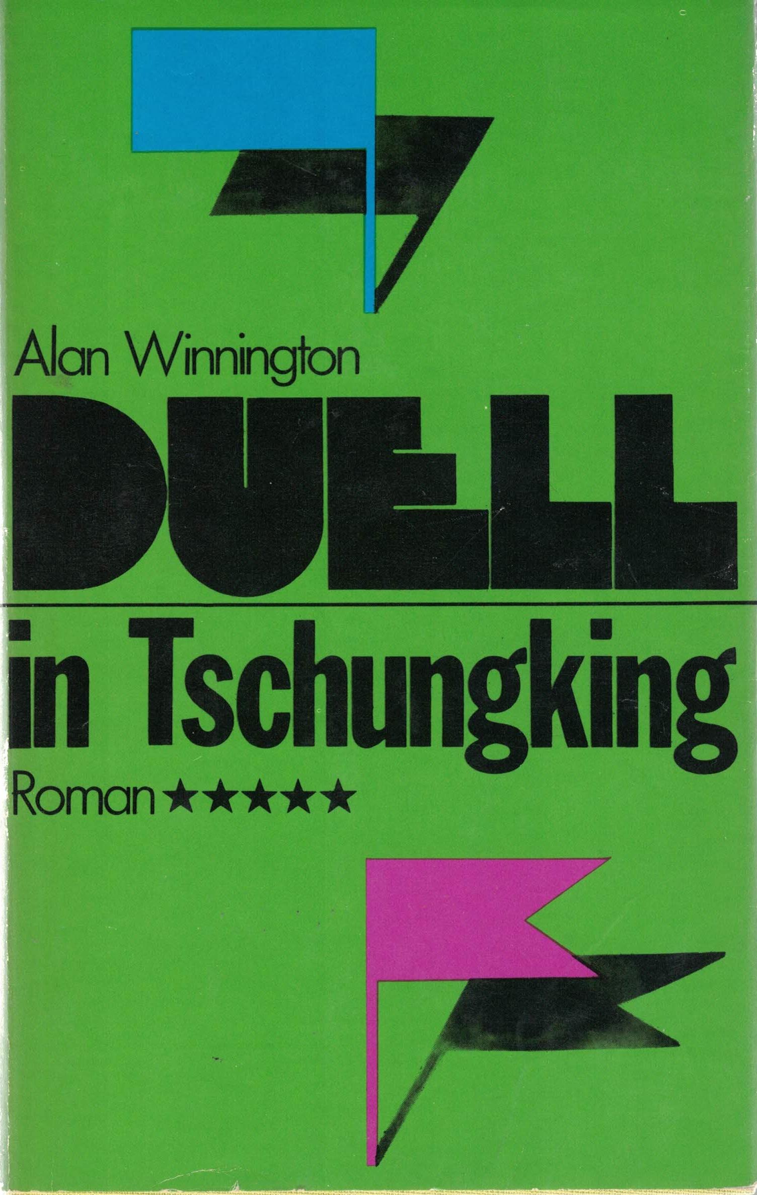 Alan Winnigton - Duell in Tschungking - Roman
