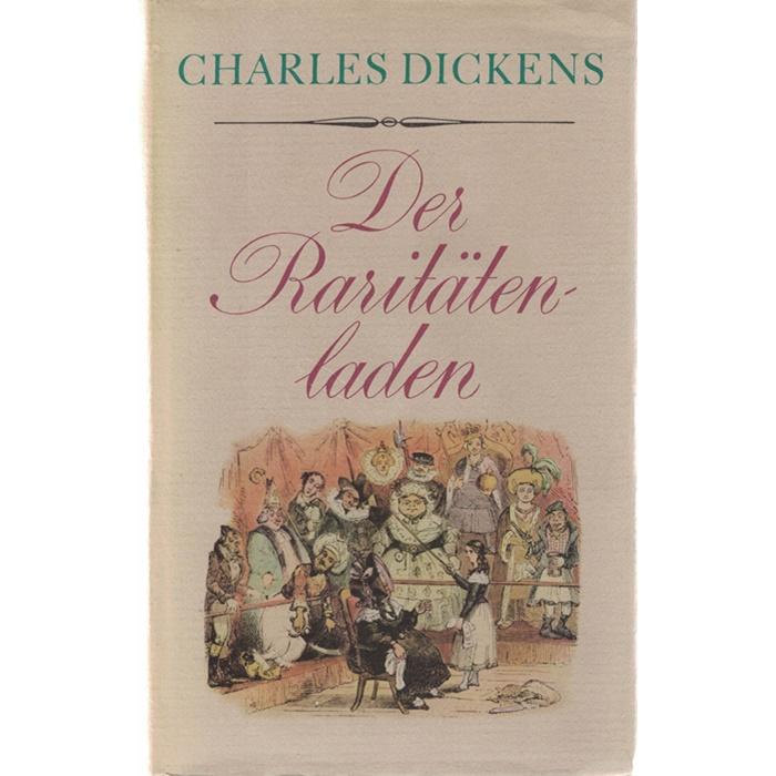 Charles Dickens - Der Raritätenladen - Gesammelte Werke in Einzelausgaben