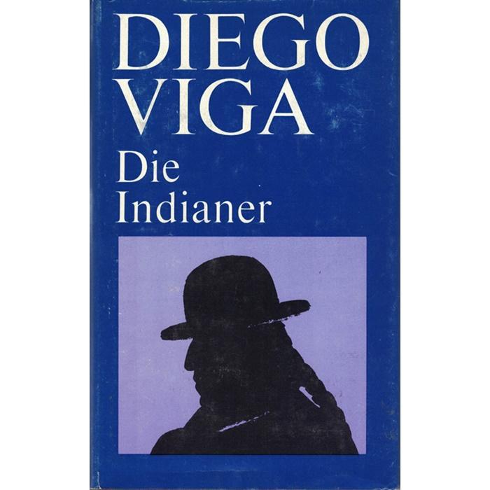 Diego Viga - Indianer - Roman