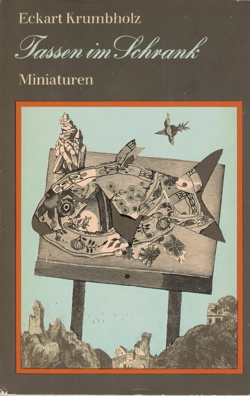 Eckart Krumbholz - Tassen im Schrank - Miniaturen