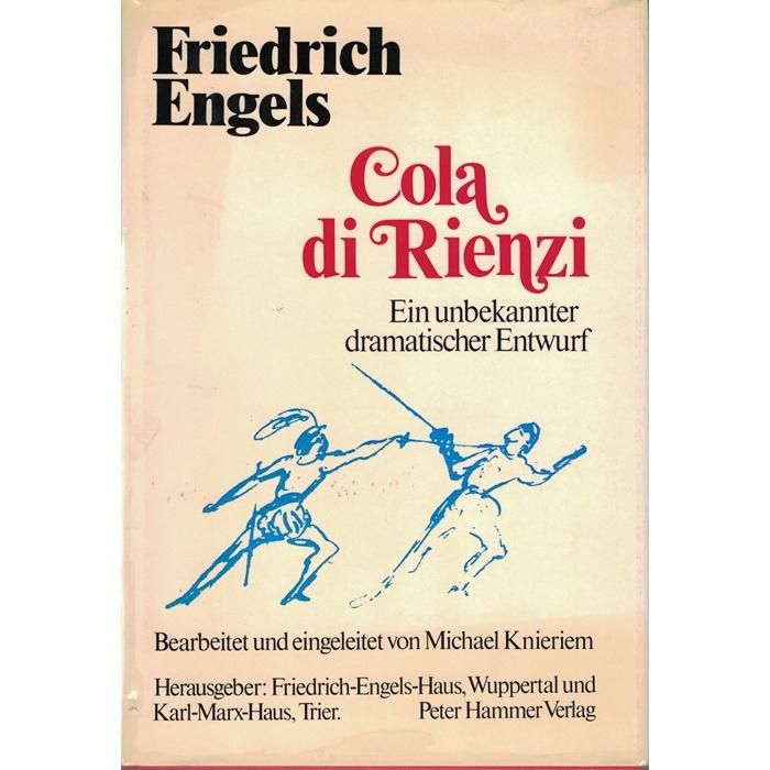 Friedrich Engels - Cola di Rienzi - Ein unbekannter dramatischer Entwurf