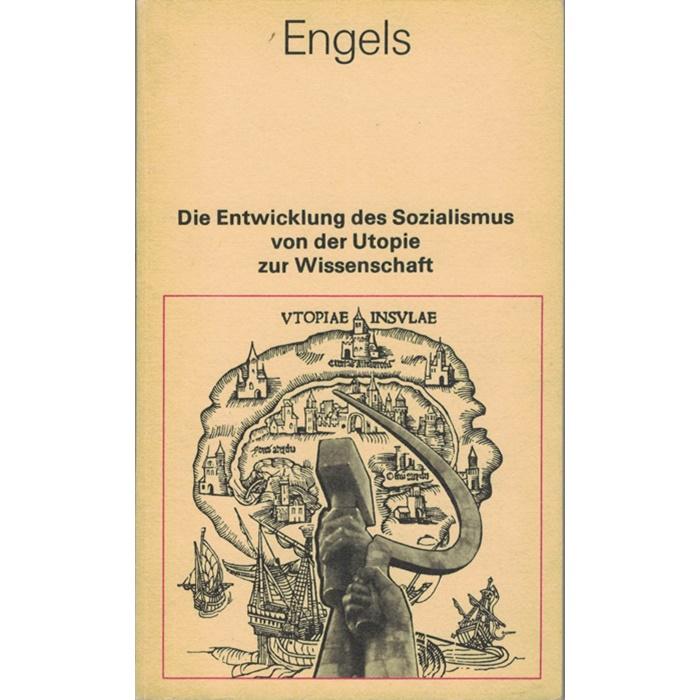 Friedrich Engels, Die Entwicklung des Sozialismus von der Utopie zur Wissenschaft