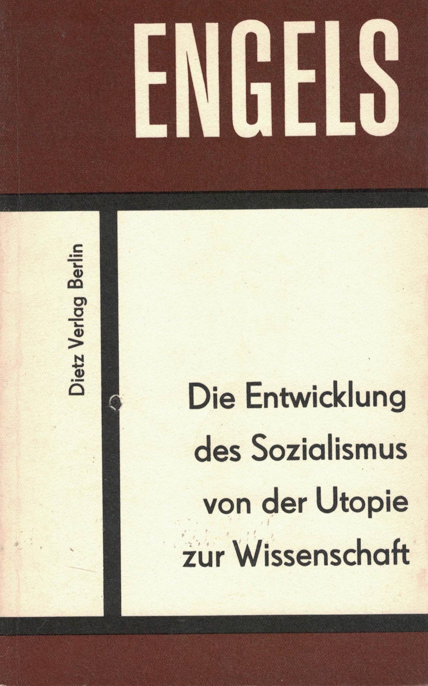 Friedrich Engels - Die Entwicklung des Sozialismus von der Utopie zur Wissenschaft