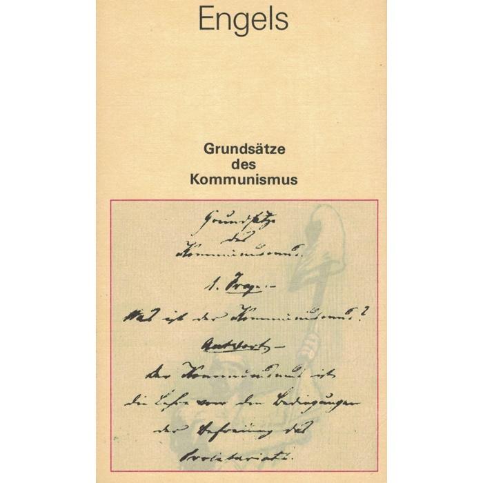 Friedrich Engels- Grundsätze des Kommunismus
