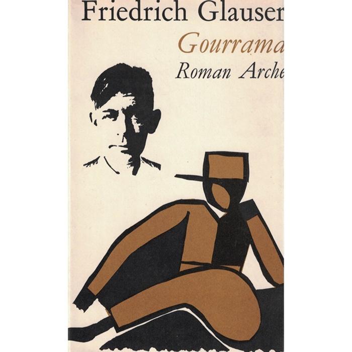 Friedrich Glauser - Gourrama - Roman