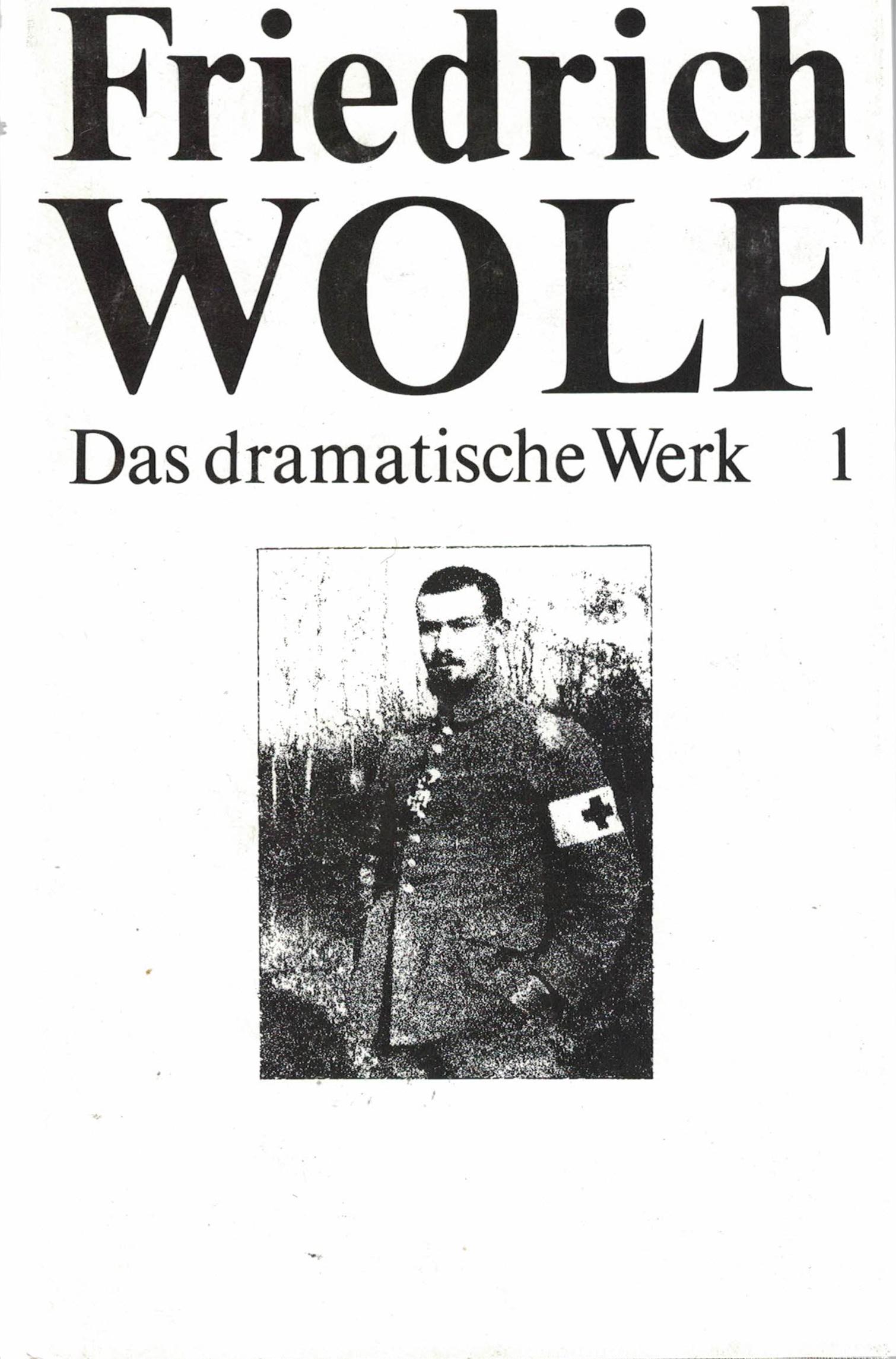 Friedrich Wolf - Das dramatische Werk - 6 Bände