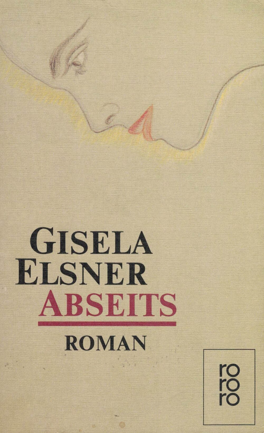 Gisela Elsner - Abseits - Roman