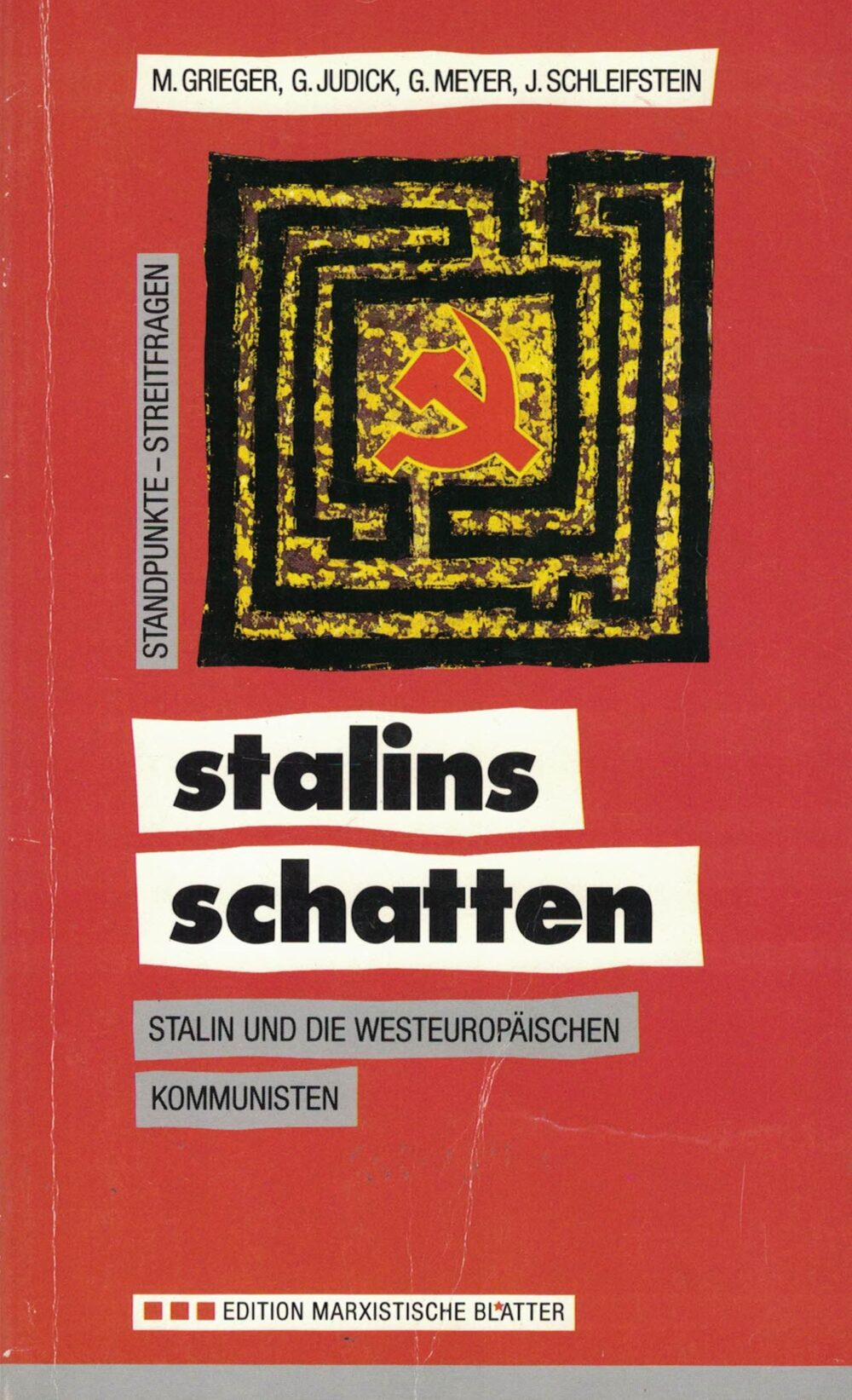 Günter Judick, Kurt Steinhaus (Herausgeber) - stalins schatten - stalin bewältigen