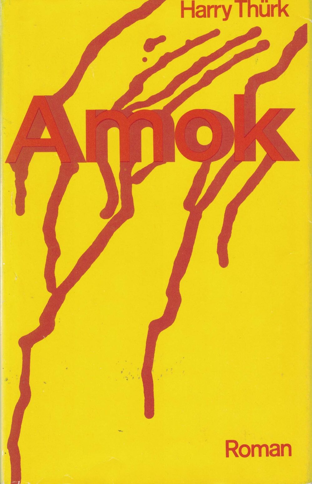 Harry Thürk - Amok - Roman