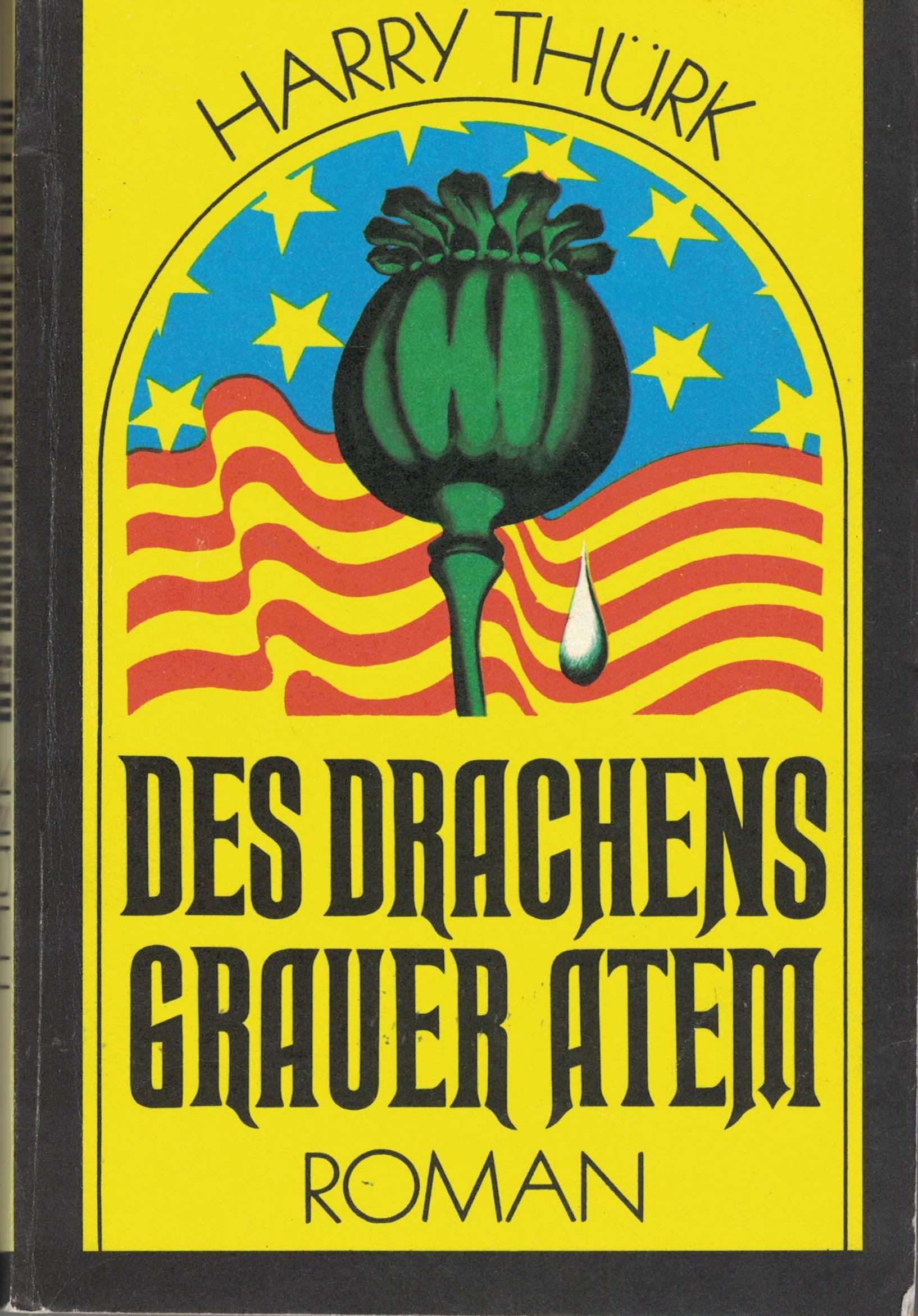 Harry Thürk - Des Drachens grauer Atem - Roman