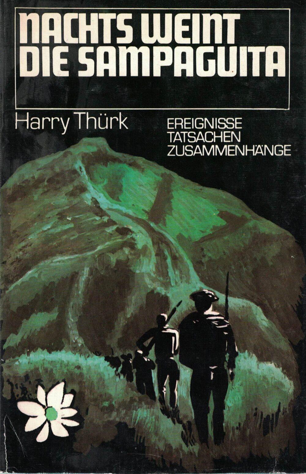 Harry Thürk - Nachts weint die Sampaguita