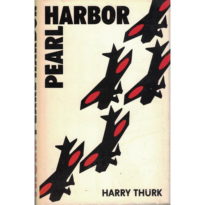 Harry Thürk - Pearl Harbor - Die Geschichte eines Überfalls