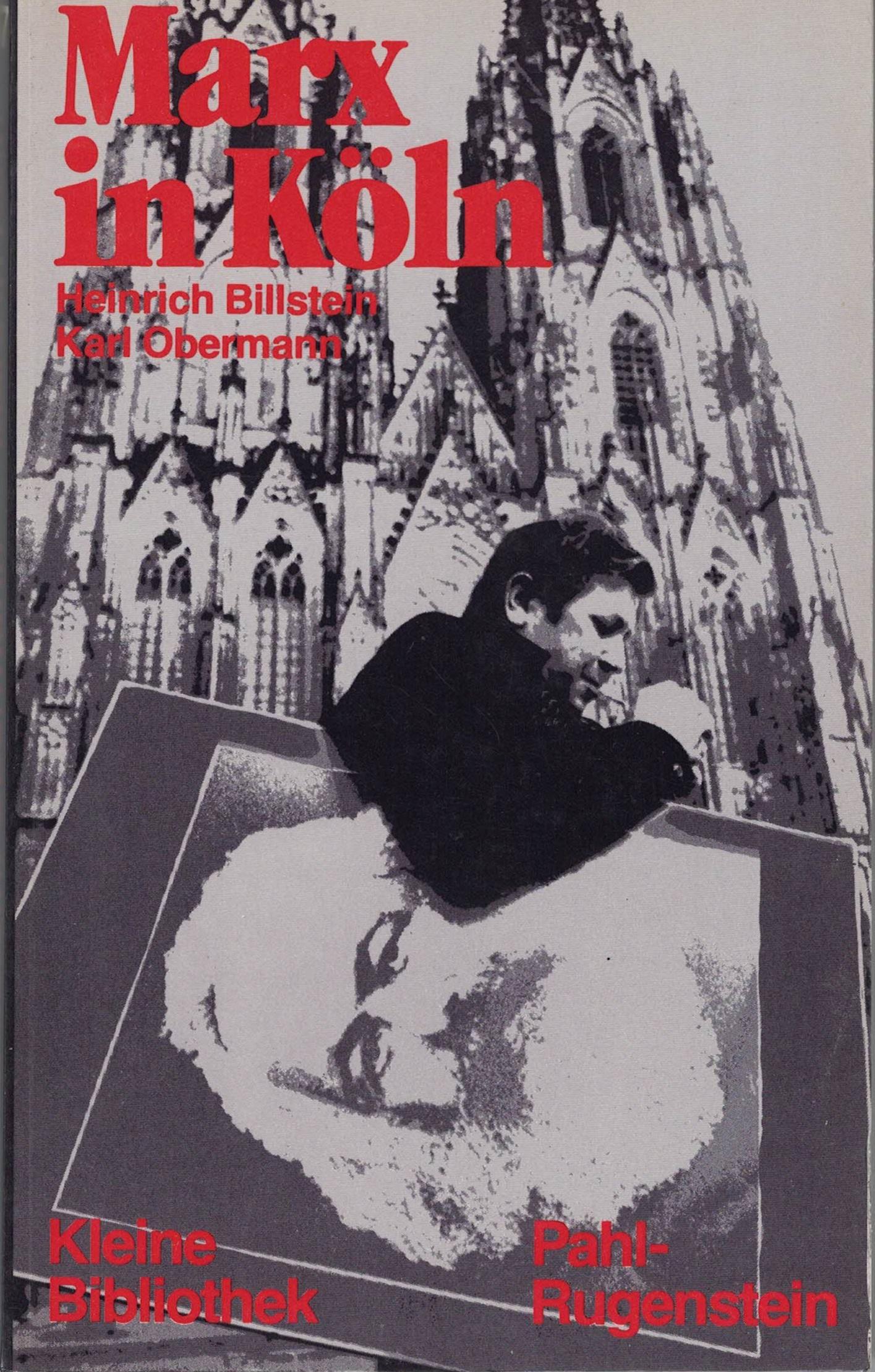 Heinrich Billstein, Karl Obermann - Marx in Köln