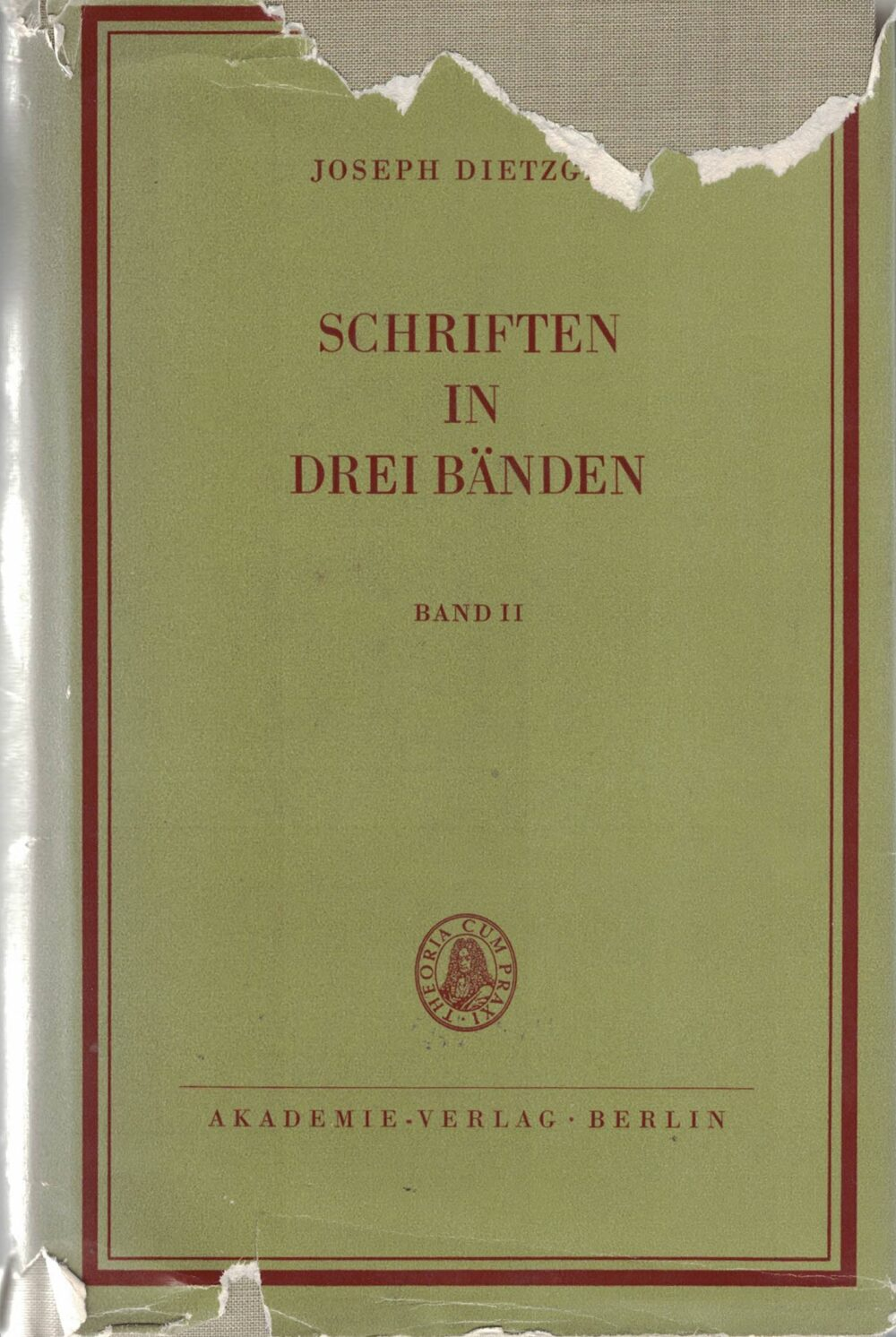 Joseph Dietzgen - Schriften in 3 Bänden - Band 1 und 2