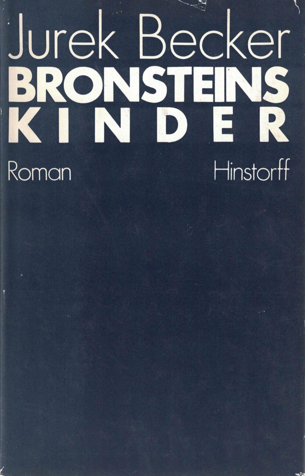 Jurek Becker - Bronsteins Kinder - Roman