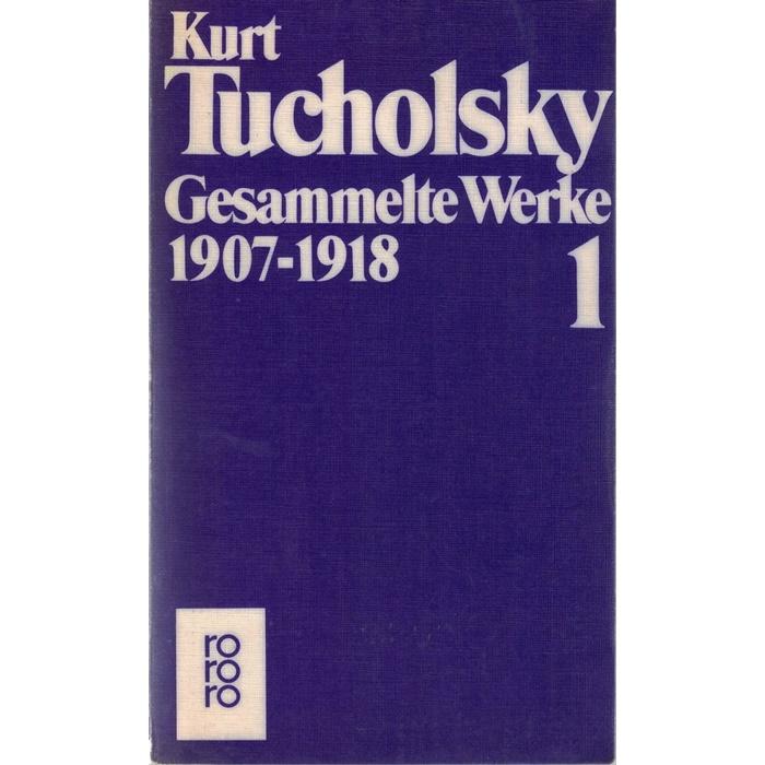 Kurt Tucholski, Gesammelte Werke in 10 Bänden