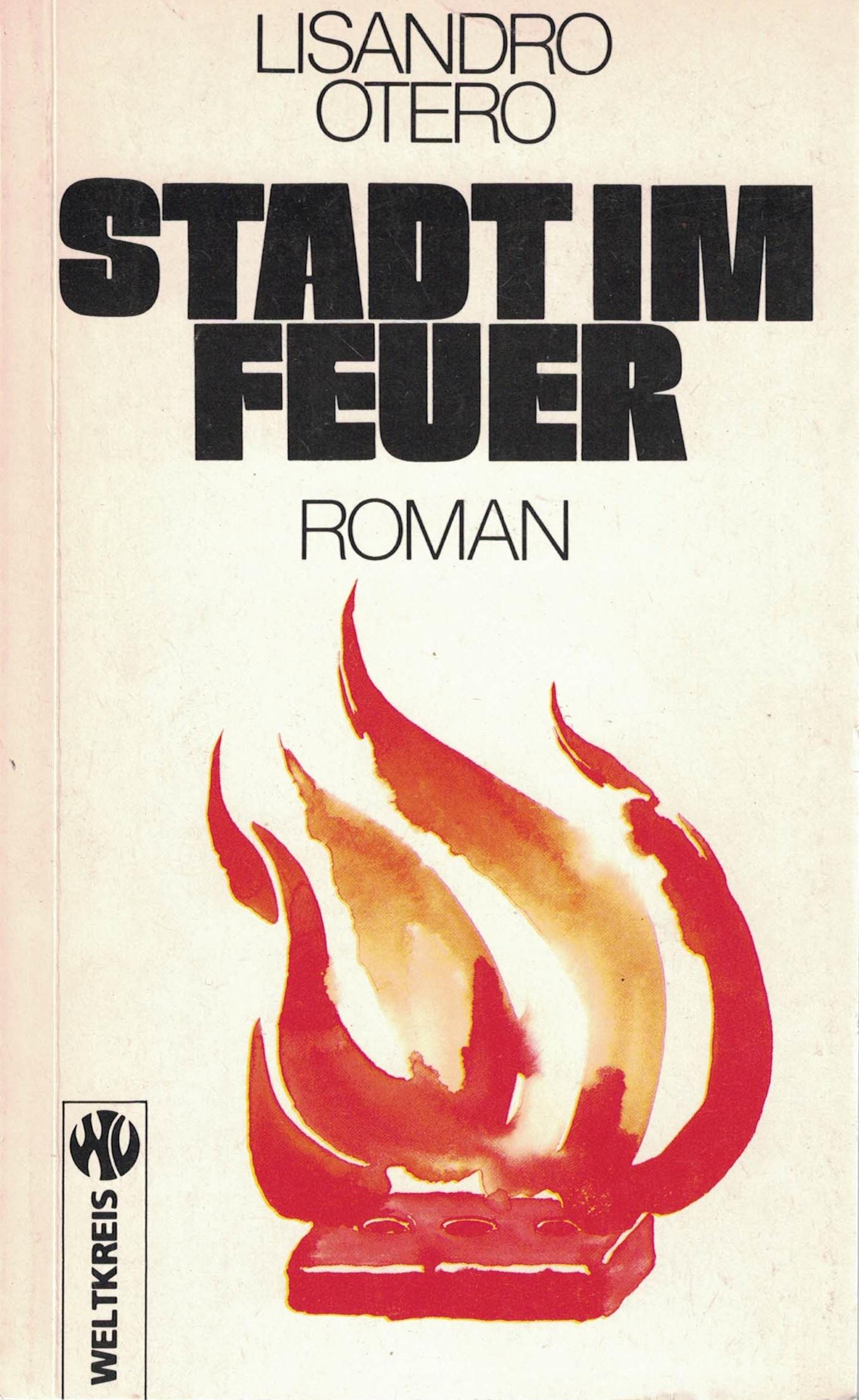 Lisandro Otero - Stadt im Feuer - Roman